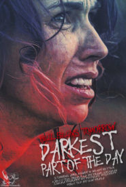 The Darkest part of the Day Movie Poster